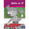 MATHS AU CP GUIDE L'ENSEIGNANT - ED.2018