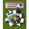 GEOGRAPHIE CYCLE 3 LES PAYSAGES EUROPEENS GUIDE PEDAGOGIQUE