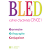 BLED CP/CE1 CAHIER D'ACTIVITES ED.2009