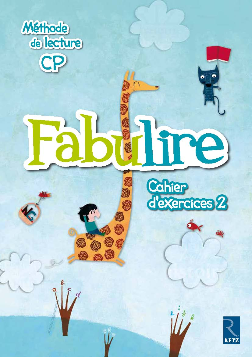 FABULIRE CP CAHIER D'EXERCICES 2 ED.2011 RE563019 ...